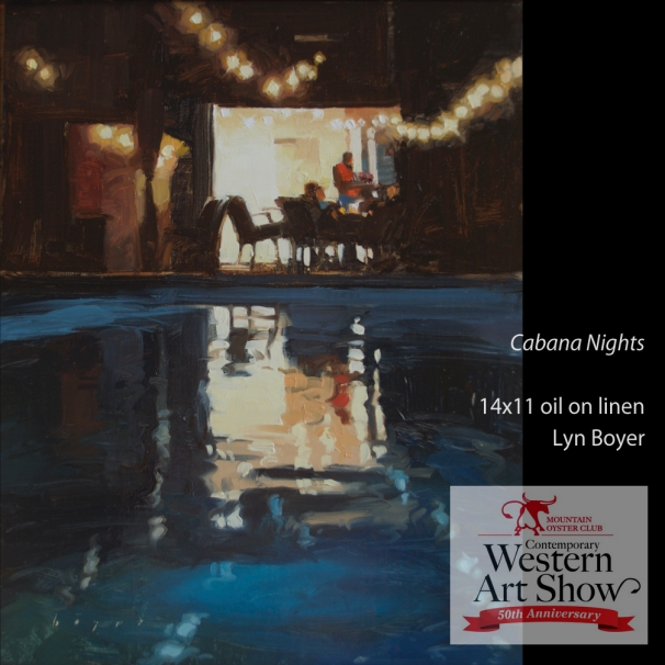 50th Annual Mountain Oyster ShowTucson, AZ Cabana Nights14x11 oil on linen panel SOLD